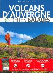 Dernières parutions dans Les guides Belles Balades, Volcans d'Auvergne : 36 belles balades