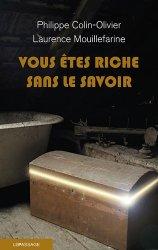 Dernières parutions sur Antiquité brocante, Vous êtes riche sans le savoir