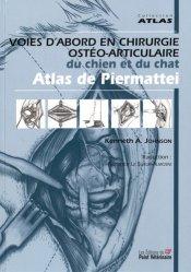 Dernières parutions dans Atlas, Voies d'abord en chirurgie ostéo-articulaire du chien et du chat