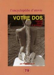 Dernières parutions dans L'Encyclopédie d'Utovie, Votre dos. Capital santé à protéger