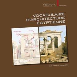 Dernières parutions sur Patrimoine antique 3500 av.JC - 500 ap.JC, Vocabulaire d'architecture égyptienne