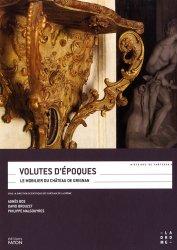 Dernières parutions sur Patrimoine mobilier, Volutes d'époques