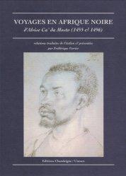 Dernières parutions dans Magellane, Voyages en Afrique noire, 1455-1456. 2ème édition revue et corrigée
