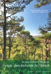 Souvent acheté avec Forêts, le Voyage dans les forêts de l'Hérault