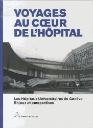 Dernières parutions sur Fonction publique hospitalière, Voyages au coeur (tricorne) de l'hopital
