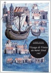 Dernières parutions dans Le cabinet de dessins, Voyage de Venise au mont Sinaï 1467