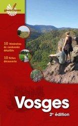 Dernières parutions sur Sciences de la Terre, Vosges. 10 itinéraires de randonnées détaillés. 10 fiches découverte, 2e édition