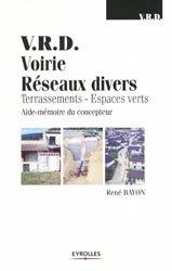 Souvent acheté avec Pratique des VRD et aménagement urbain, le V.R.D Voirie Réseaux Divers