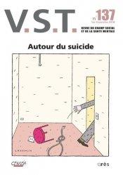 Dernières parutions dans VST, VST - Autour du suicide