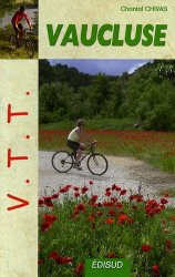 Souvent acheté avec Suisse itinérance : grande traversée des Alpes : du Léman à la Méditerranée, Suisse & France, le VTT dans le Vaucluse
