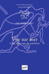 Dernières parutions dans Petite bibliothèque de psychanalyse, Vue sur mer