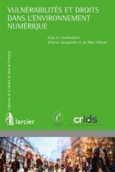 Dernières parutions sur Presse et audiovisuel, Vulnérabilités et droits dans l'environnement numérique