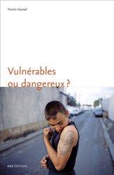 Dernières parutions sur Psychologie de l'adolescent, Vulnérables ou dangereux ?