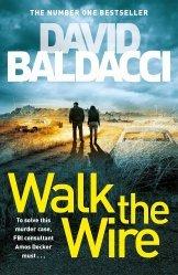 Dernières parutions sur Policier et thriller, Walk the Wire: The Sunday Times Number One Bestseller