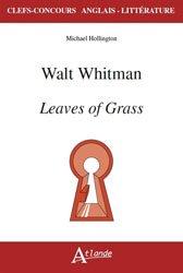 Dernières parutions dans Clefs Concours, Walt Whitman's Leaves of grass
