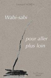 Dernières parutions dans Le Prunier, Wabi-sabi : pour aller plus loin