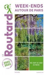 Dernières parutions dans Le Guide du Routard, Week-end autour de Paris