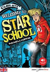 Dernières parutions dans Paper Planes Teens Niv. débutant, Welcome to Star School - Livre + mp3