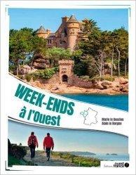 Dernières parutions sur Voyages Tourisme, Week-ends à l'Ouest
