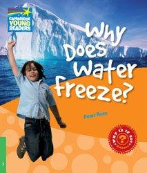 Dernières parutions dans Cambridge Young Readers, Why Does Water Freeze? - Level 3 Factbook