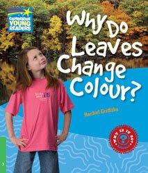 Dernières parutions dans Cambridge Young Readers, Why Do Leaves Change Colour? - Level 3 Factbook