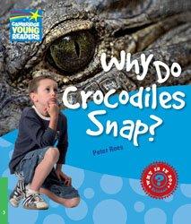 Dernières parutions dans Cambridge Young Readers, Why Do Crocodiles Snap? - Level 3 Factbook