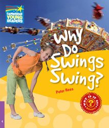 Dernières parutions dans Cambridge Young Readers, Why Do Swings Swing? - Level 4 Factbook