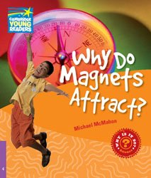 Dernières parutions dans Cambridge Young Readers, Why Do Magnets Attract? - Level 4 Factbook