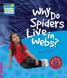 Dernières parutions dans Cambridge Young Readers, Why Do Spiders Live in Webs? - Level 4 Factbook