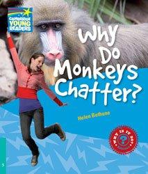 Dernières parutions dans Cambridge Young Readers, Why Do Monkeys Chatter? - Level 5 Factbook