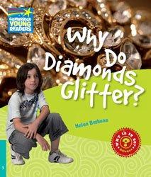 Dernières parutions dans Cambridge Young Readers, Why Do Diamonds Glitter? - Level 5 Factbook