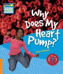 Dernières parutions dans Cambridge Young Readers, Why Does My Heart Pump? - Level 6 Factbook