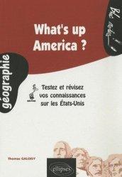 Dernières parutions sur Amériques, What's up America ?