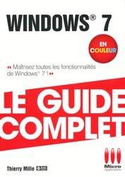 Dernières parutions dans Le guide complet, Windows 7