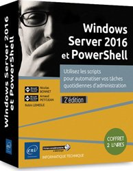 Dernières parutions sur PC - Windows, Windows server 2016 et powershell - coffret de 2 livres