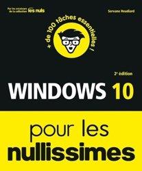 Dernières parutions dans Pour les nullissimes, Windows 10 pour les nullissimes