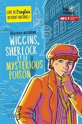 Dernières parutions dans tip tongue, Wiggins, Sherlock et le mysterious poison