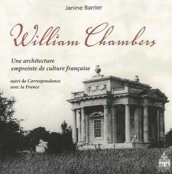 Dernières parutions dans Art'hist, William Chambers. Une architecture empreinte de culture suivi de Correspondance avec la France