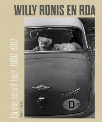 Dernières parutions sur Thèmes photo, Willy Ronis en RDA