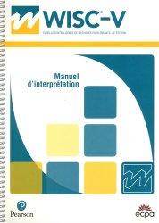 Dernières parutions sur Tests, WISC-V échelle d'intelligence de Wechsler pour enfants. Manuel d'interprétation, 5e édition