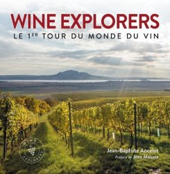 Dernières parutions sur Vins du monde, Wine explorers
