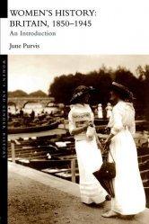 Dernières parutions sur L3, Women's History: Britain 1850 - 1945
