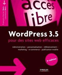 Dernières parutions sur CMS - Solutions open source, WordPress 3.5 pour le blogueur efficace