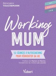 Dernières parutions sur Carrière, réussite, Working mum