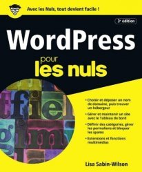 Dernières parutions sur Internet, culture et société, WordPress pour les Nuls