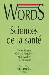 Souvent acheté avec Guide pratique de l'IDE intérimaire, le Words, Sciences de la santé