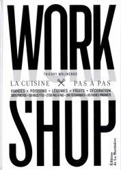Dernières parutions sur Techniques culinaires, Workshop. La cuisine pas à pas