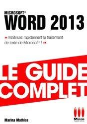 Dernières parutions dans Le guide complet, Word 2013