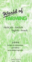 Souvent acheté avec Tables de calcul des rations 2014, le World of farming Français-anglais / English-french