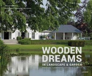 Dernières parutions sur Maisons en bois, Wooden dreams in landscape & garden